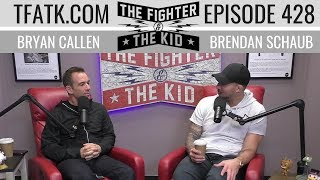 The Fighter and The Kid - Episode 428