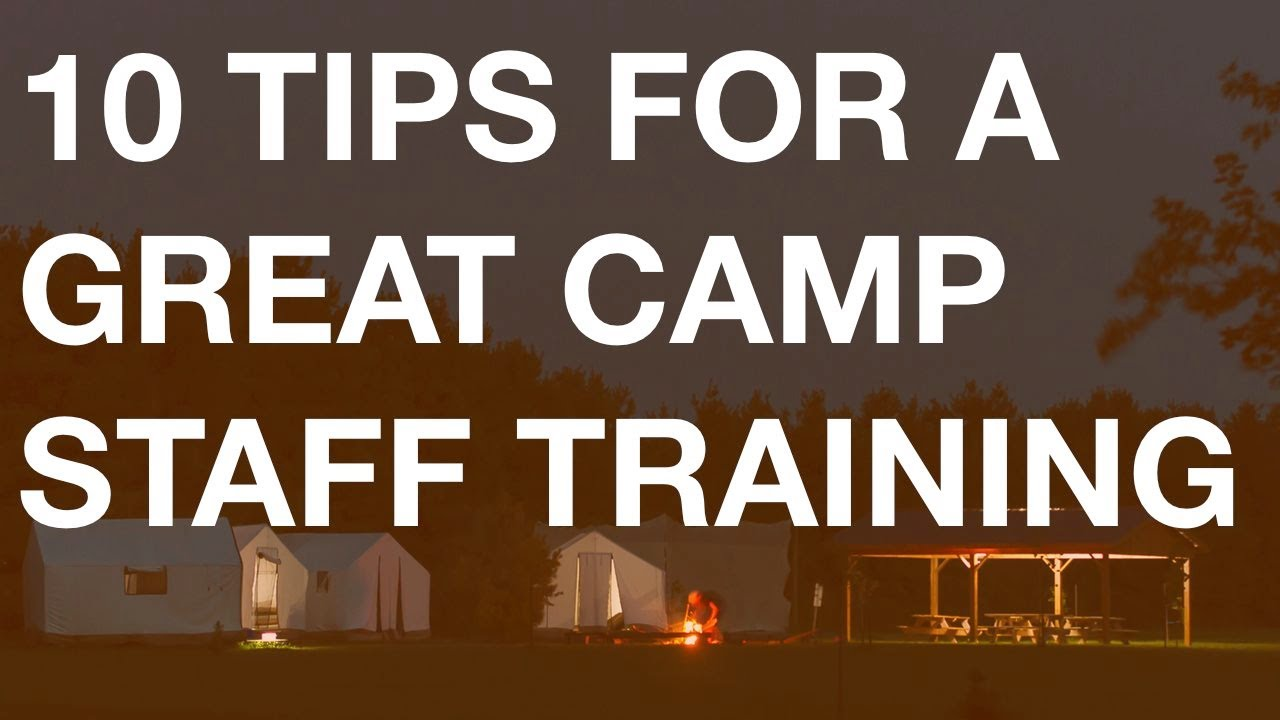 Training Camps Your Camp Staff Training