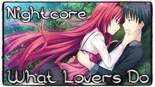 Download Lagu Nightcore - What Lovers Do (Maroon 5 ft. SZA) (Lyrics) Gratis STAFABAND