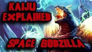 Space Godzilla / Kaiju explained A Profile of the Evil version of Godzilla!