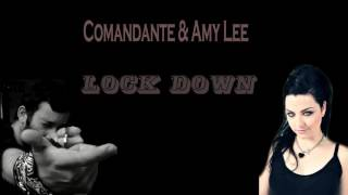Comandante & Amy Lee - Lock Down