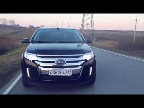 Тест-драйв Ford Edge 2014. Kremlevsky. Тёмная лошадка.