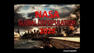 Shocking: NASA Deep State Plans for 2025 Depopulation Culling Actual Documents Revealed! Agenda-21 +Videos