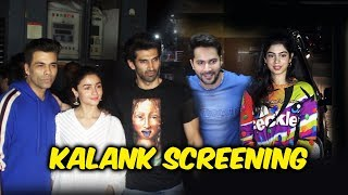 KALANK SCREENING | Varun Dhawan, Alia Bhatt, Aditya Roy Kapur, Karan Johar