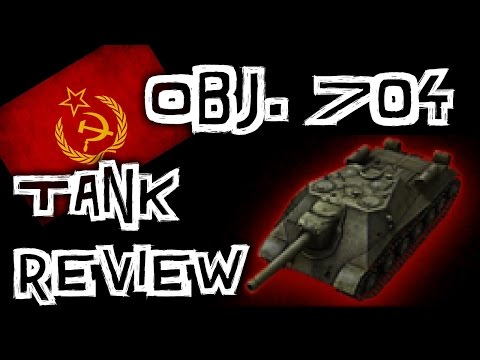World of Tanks || Object 704 - Tank Review