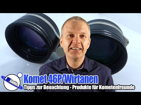 Komet 46P/Wirtanen - Tipps zur Beobachtung - Produkte für Kometenfreunde