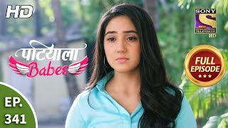 Patiala Babes - Ep 341 - Full Episode - 17th March, 2020