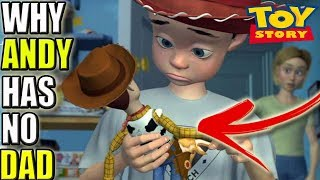 Toy Story Theory -The REAL Reason Andy Has No Dad - Disney Decoded