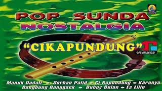Pop Sunda Nostalgia - Cikapundung (Karaoke)