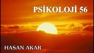 Hasan Akar - Psikoloji 56