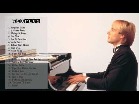Richard Clayderman Greatest Hits -  Best Songs Of Richard Clayderman -  Richard Clayderman Playlist