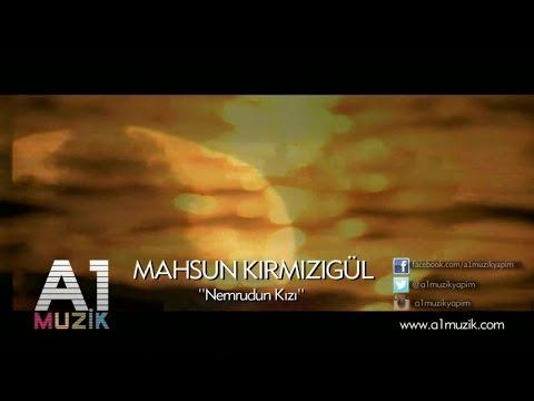 Müzik - Nemrud'un Kızı - Mahsun Kırmızıgül