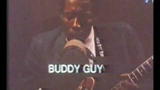 Watch Buddy Guy First Time I Met The Blues video