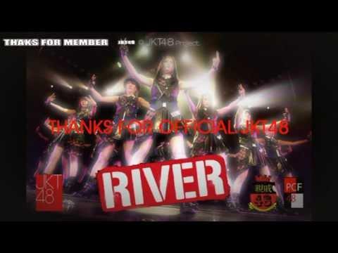 """Teaser RIVER (2) - JKT48  """"ProjectCRFans48 & Shinseki48 Makassar"""""""