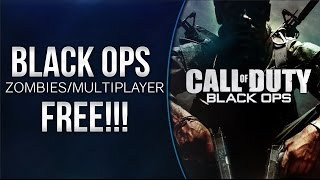 How to Play Black Ops 1 For Free On PC Multiplayer/Zombies + ALL DLC
