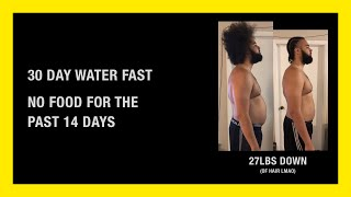 14 DAY WATER FAST RESULTS (NO EATING FOR A WEEK) LOST 27LBS