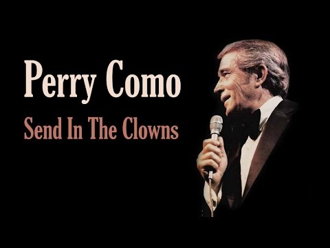 Perry Como - Send In The Clowns