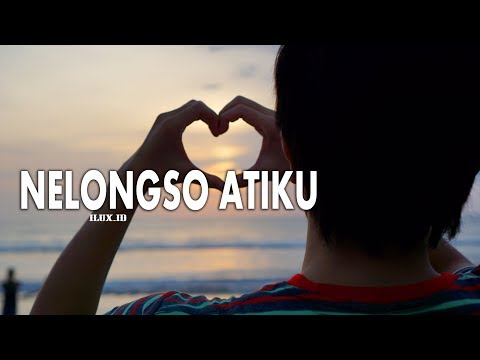 Download NELONGSO ATIKU - ILUX (OFFICIAL LIRYC) Mp4 baru