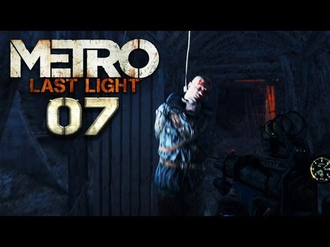METRO: LAST LIGHT [HD+] #007 - Ein alter Freund am Galgenstrick ★ Let's Play Metro: Last Light