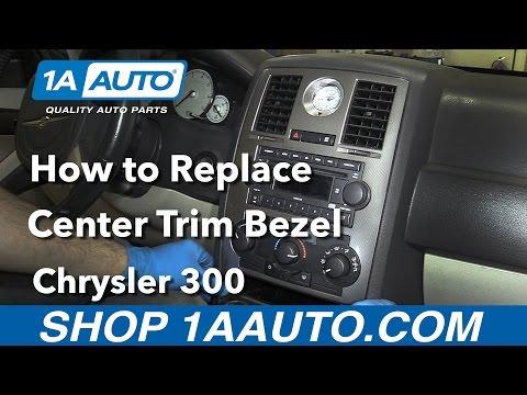 How to Replace Install Center Trim Bezel 2006 Chrysler 300