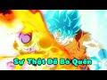 Dragon Ball Super Chế - Sự thật đã bỏ quên Remix thumbnail