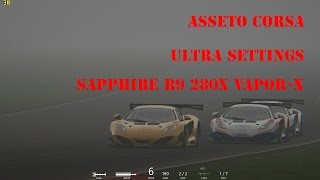 Assetto Corsa Sapphire R9 280x FPS Mclaren MP4 Ultra Settings with heavy FOG + replay