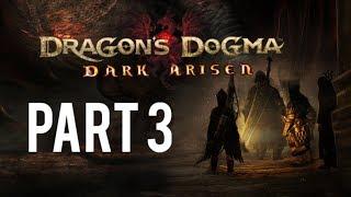 Dragon's Dogma: Dark Arisen [Part 3] Rustling the Jorts