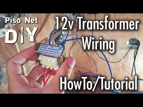 Pisonet DIY: 12v Transformer Wiring Tutorial [Tagalog]