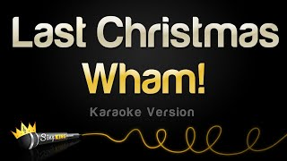 Wham Last Christmas Single Edit Karaoke Version