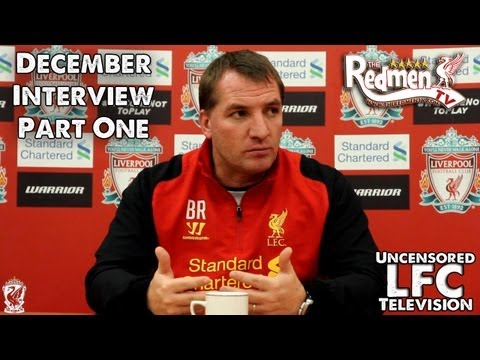 Brendan Rodger's December Fan Interview PART ONE (Redmen TV Exclusive)