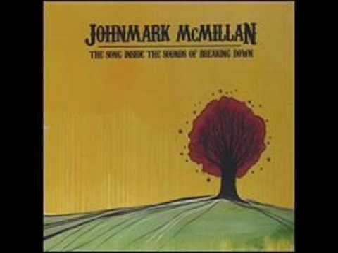 John Mark Mcmillan - Kiss Your Feet