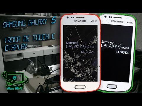 #7 samsung Galaxy S 7582 troca de touch