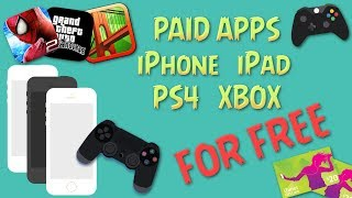 How to get Paid Apps, iPhone, iPad, PS4, Xbox FOR FREE! [SPECIAL 3.000+]