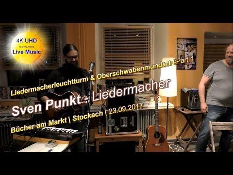 4K UHD | Sven Punkt - Liedermacher - Bücher am Markt Stockach #Part 1/4