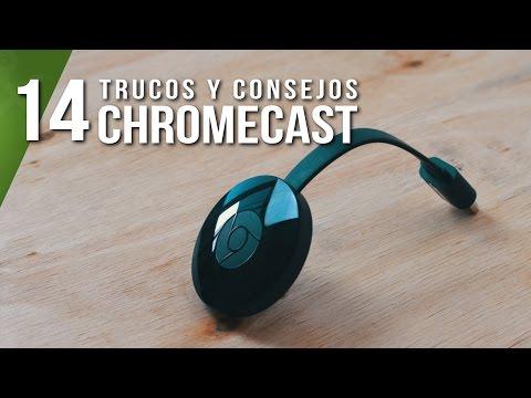 14 trucos y consejos para exprimir el Chromecast