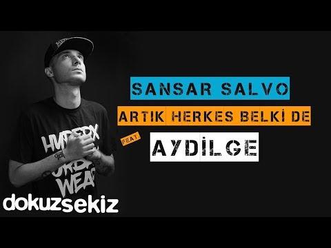 Sansar Salvo - Artık Herkes Belki de (feat. Aydilge) (Official Audio)