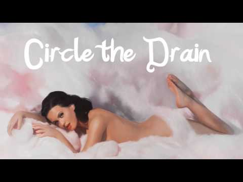 Katy Perry - Circle the Drain - Chipmunk Version