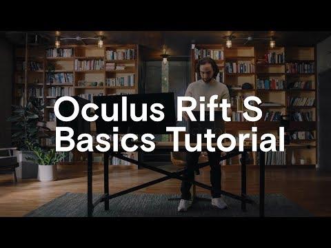 Oculus Rift S Basics Tutorial