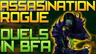 Assassination Rogue BFA - Duels in Battle for Azeroth - WoW BFA PvP