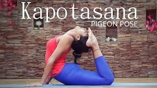 How to Do Kapotasana - Pigeon Pose