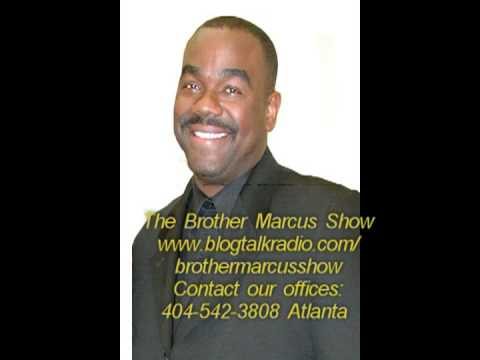 Brother Marcus Show The Brother Marcus Show What