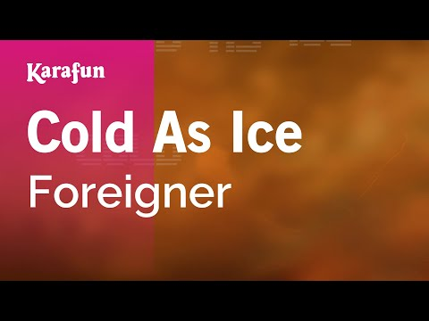Karaoke Cold As Ice - Foreigner *