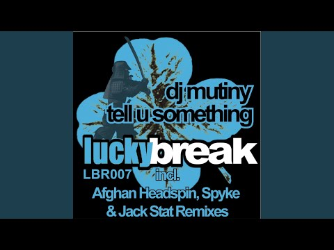 Tell U Something (Afghan Headspin Remix)
