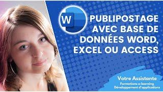 Réaliser un publipostage avec une base de données Word, Excel ou Access