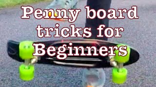 Penny board tricks for beginners