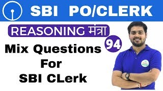 REASONING मंत्रा by Hitesh Sir | Mix Questions | अबकी बार SBI पार | Day #94