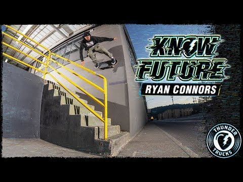 KNOW FUTURE : RYAN CONNORS