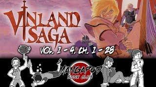 MangaPod Book Club #51: Vinland Saga (Vol. 1 - 4, Ch. 1 - 28)