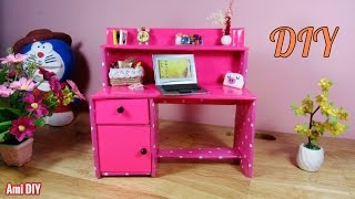 DIY How to make a Doll Computer Desk / Cách làm bàn học (bàn làm việc) cho búp bê/  Ami DIY