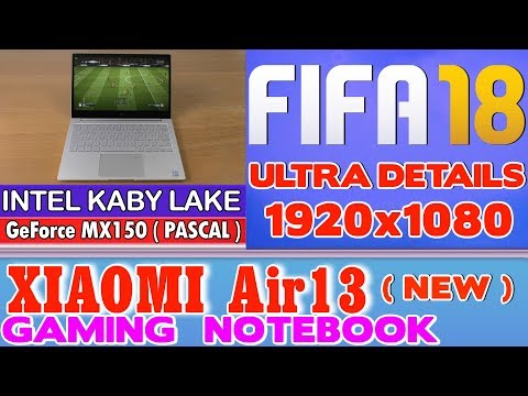 NEW Xiaomi Air 13 Notebook FIFA 18 - 256 SSD/Intel Core i5-7200U/8GB RAM/GeForce MX150 2GB